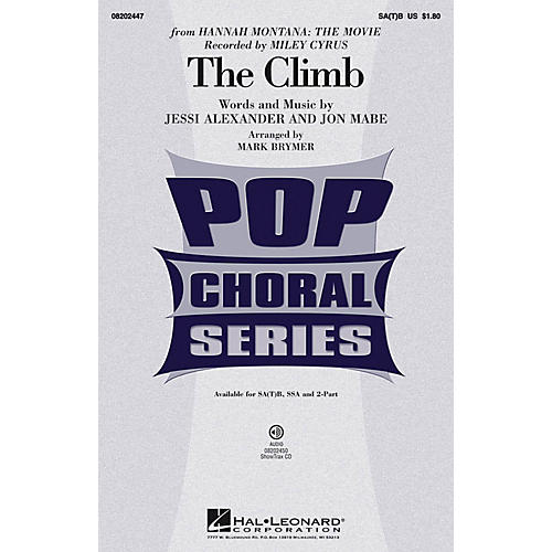 Hal Leonard The Climb SA(T)B by Miley Cyrus arranged by Mark Brymer