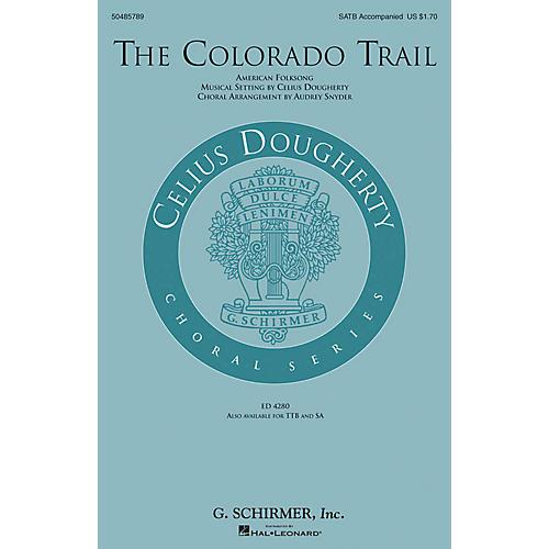 G. Schirmer The Colorado Trail SATB arranged by Audrey Snyder