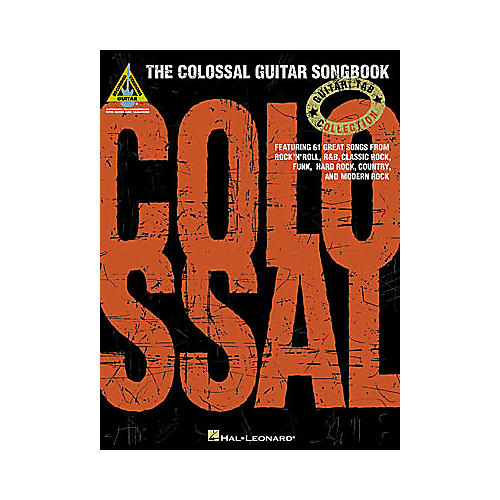 Hal Leonard The Colossal Guitar Songbook