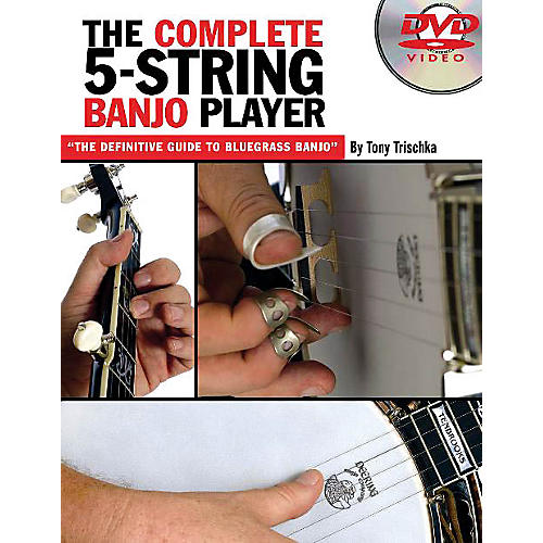 Music Sales The Complete 5-String Banjo Player Music Sales America Series DVD Written by Tony Trischka