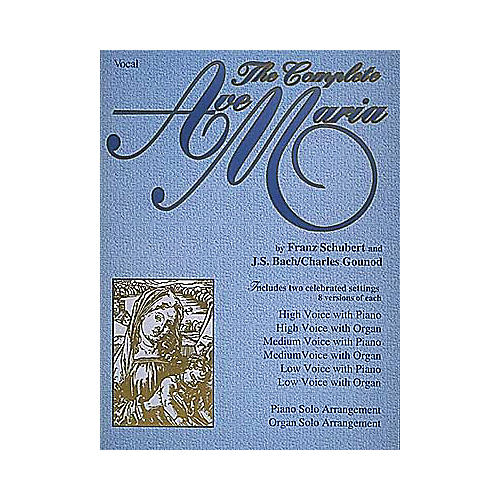 Hal Leonard The Complete Ave Maria Book