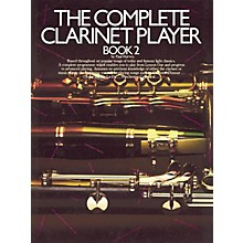 Music Sales The Complete Clarinet Player - Book 2 Music Sales America Series Written by Paul Harvey