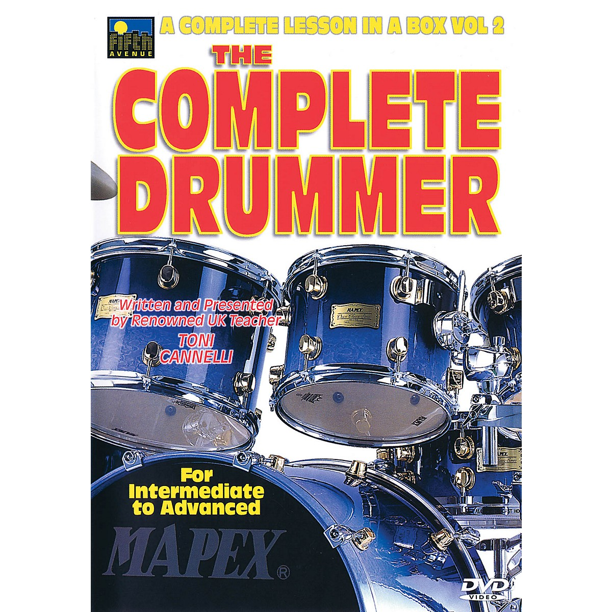 Music Sales The Complete Drummer Music Sales America Series DVD Written by Toni Cannelli