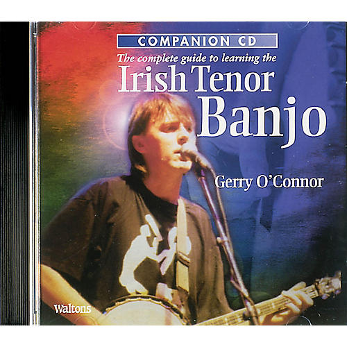 Waltons The Complete Guide to Learning the Irish Tenor Banjo Waltons Irish Music Books CD by Gerry O'Connor