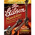 Centerstream Publishing The Complete Guide to the Gibson Mandolins thumbnail