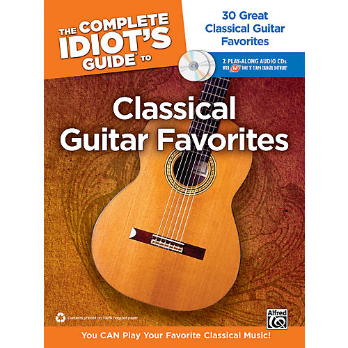 Alfred The Complete Idiot's Guide to Classical Guitar Favorites Book/2 CDs