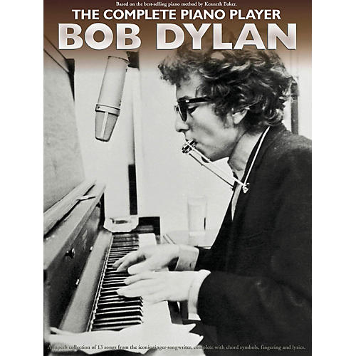 Music Sales The Complete Piano Player - Bob Dylan