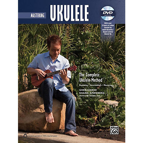 Alfred The Complete Ukulele Method: Mastering Ukulele Book & DVD
