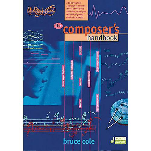Schott The Composer's Handbook Schott Series