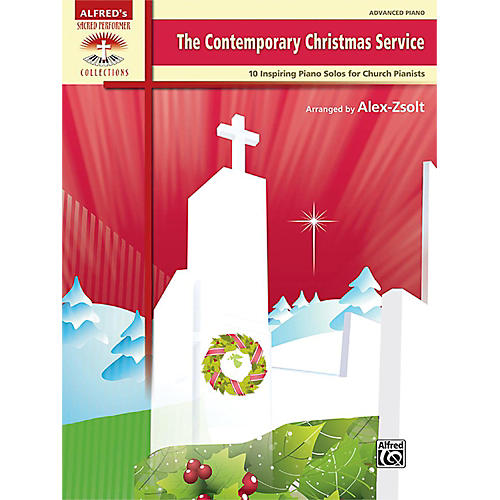 Alfred The Contemporary Christmas Service Advanced