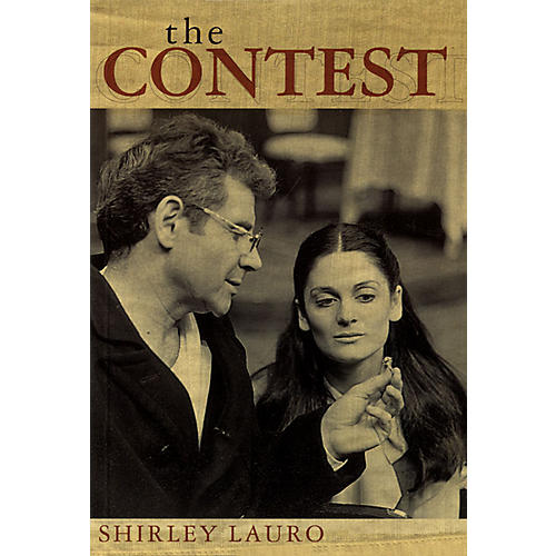 Applause Books The Contest (A Play by Shirley Lauro) Applause Books Series Written by Shirley Lauro