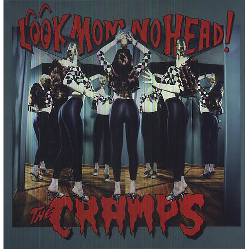 Alliance The Cramps - Look Mom No Head
