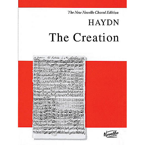 Novello The Creation (Vocal Score) SATB Composed by Franz Joseph Haydn Arranged by Michael Pilkington