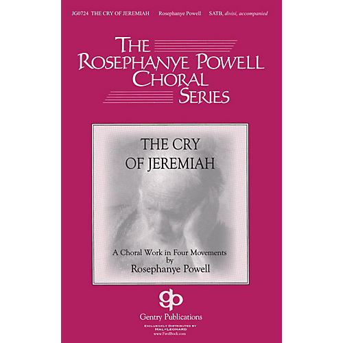 Gentry Publications The Cry of Jeremiah SATB composed by Rosephanye Powell