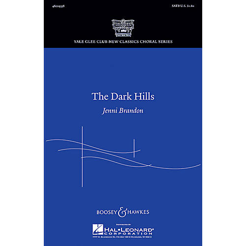 Boosey and Hawkes The Dark Hills (Yale Glee Club New Classic Choral Series) SATB composed by Jenni Brandon