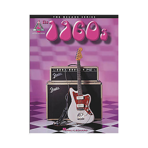 Hal Leonard The Decade Series The 1960s Guitar Tab Songbook