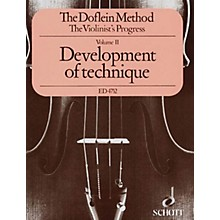 Schott The Doflein Method (Volume 2: Development of Technique) Schott Series