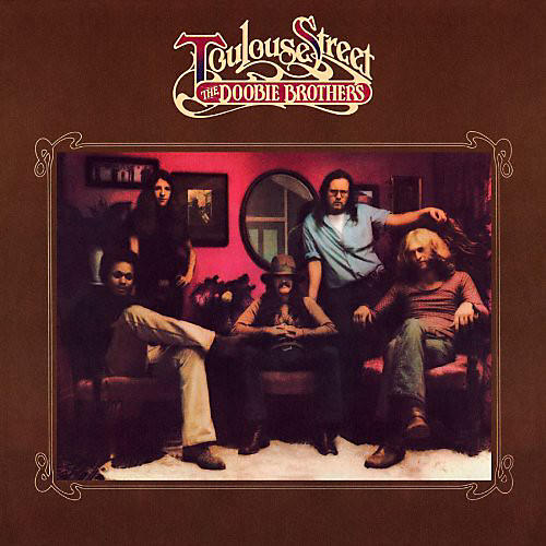 Alliance The Doobie Brothers - Toulouse Street [Limited Anniversary Edition]