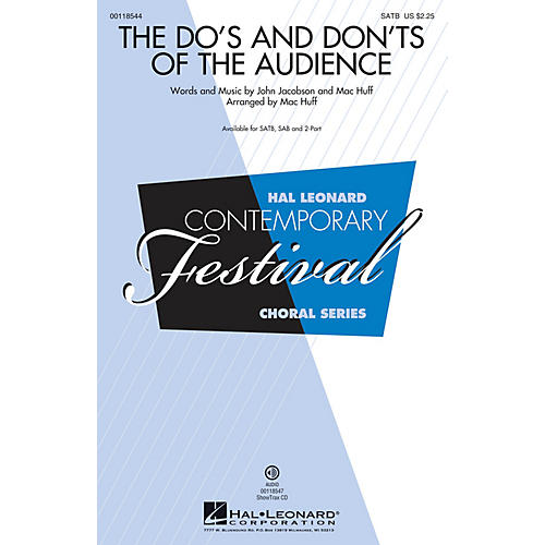 Hal Leonard The Do's and Don'ts of the Audience SATB arranged by Mac Huff