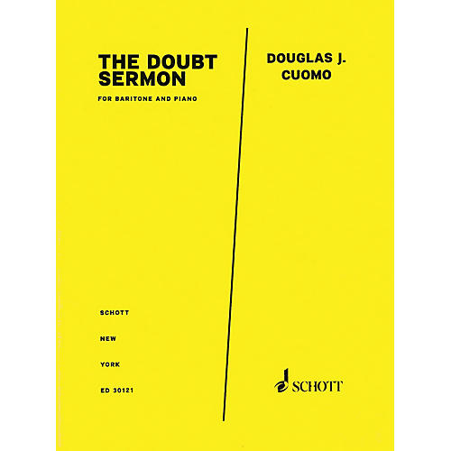 Schott Music The Doubt Sermon from Doubt (Baritone and Piano) Schott Series Softcover Composed by Douglas J. Cuomo