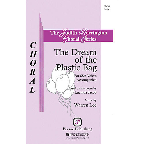 Pavane The Dream of the Plastic Bag SSA composed by Warren Lee