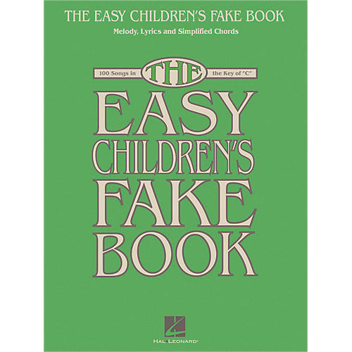 9566b1f5b759 Hal Leonard The Easy Children s Fake Book - Melody Lyrics   Simplified  Chords In The Key