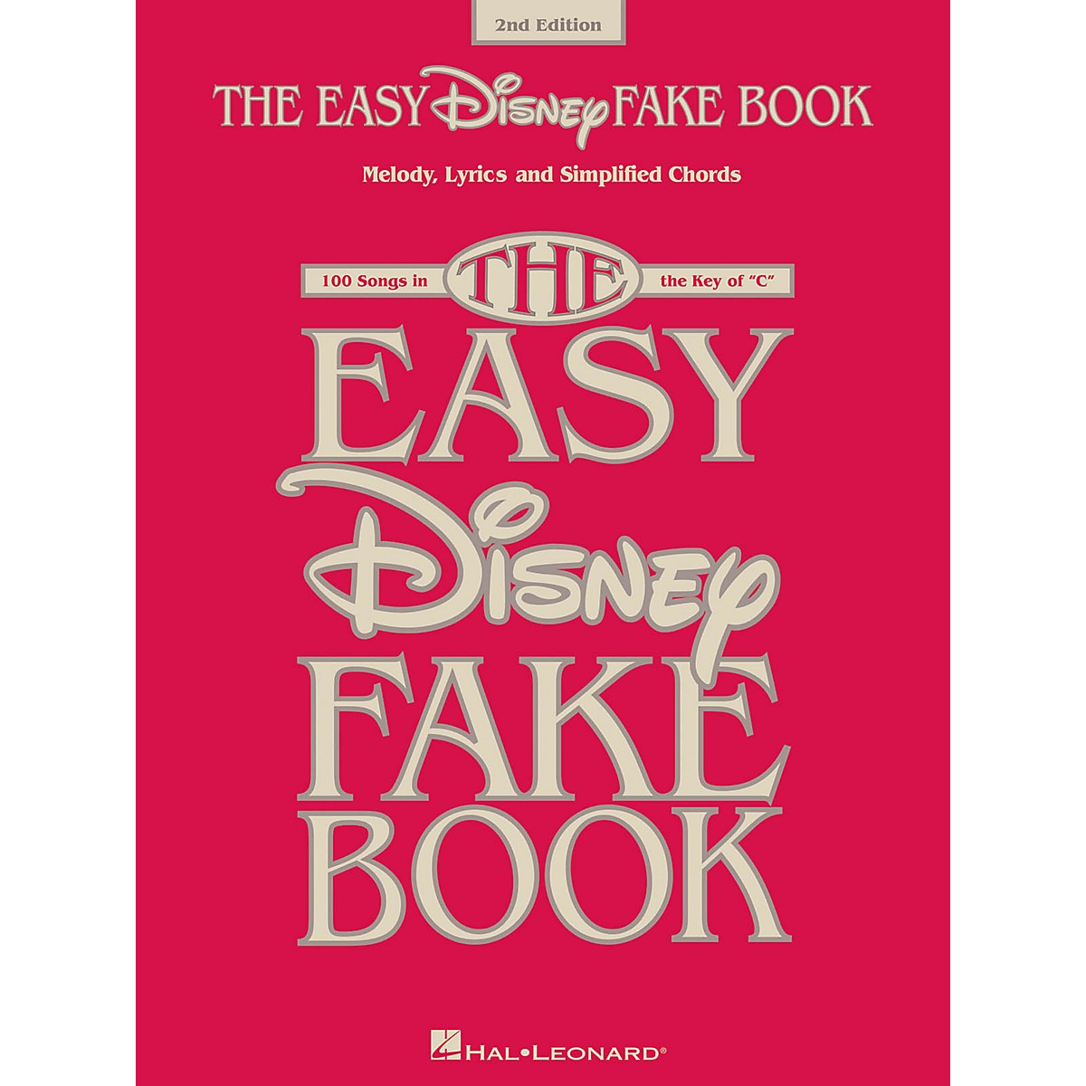 Hal Leonard The Easy Disney Fake Book - 2nd Edition (100 Songs in the Key of C)