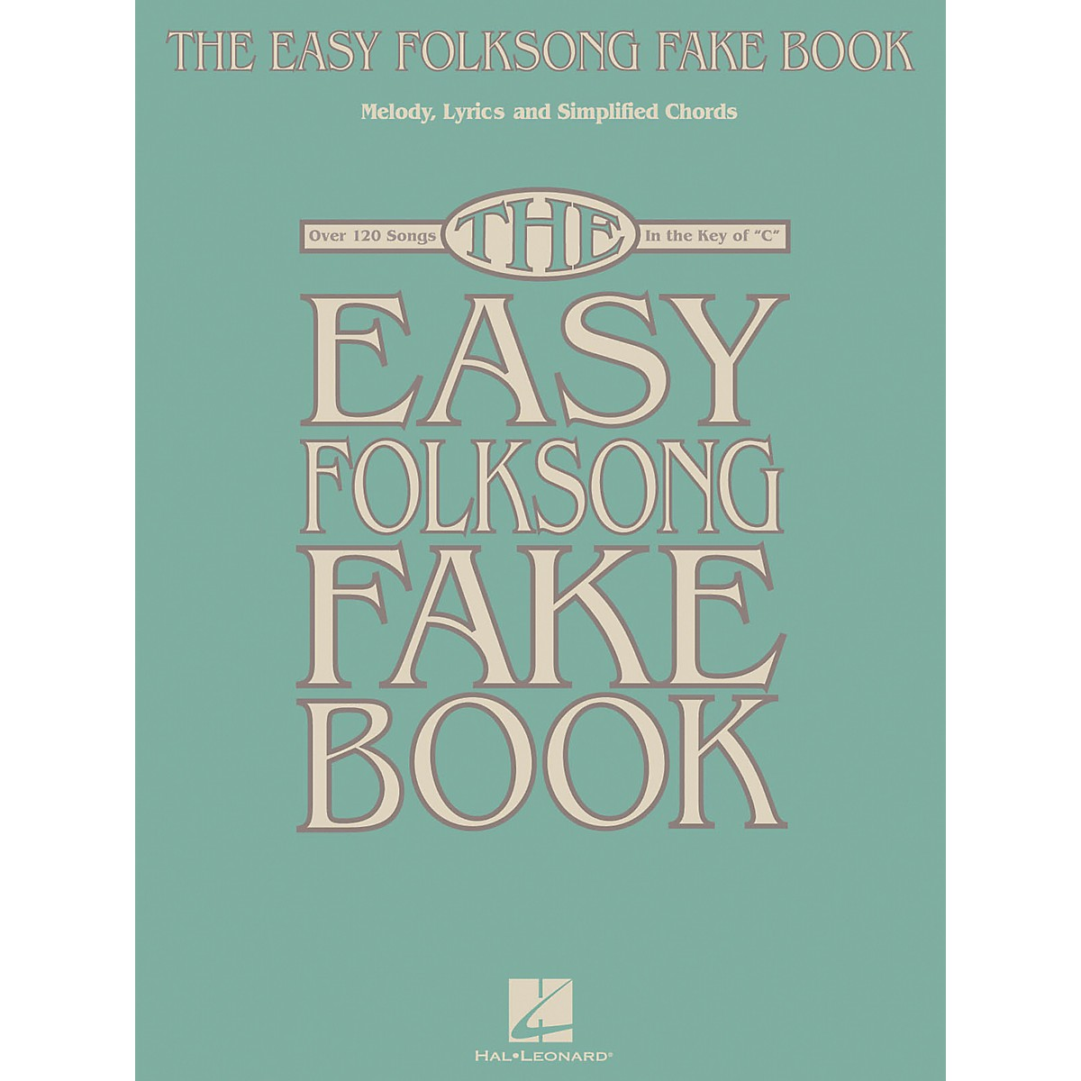 Hal Leonard The Easy Folksong Fake Book - Over 120 Songs In The Key Of C