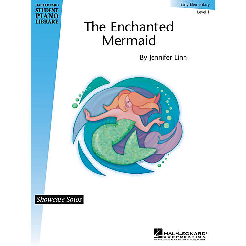 Hal Leonard The Enchanted Mermaid Piano Library Series by Jennifer Linn (Level Early Elem)