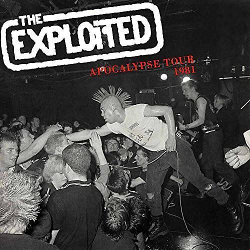 Alliance The Exploited - Apocalypse Tour 1981