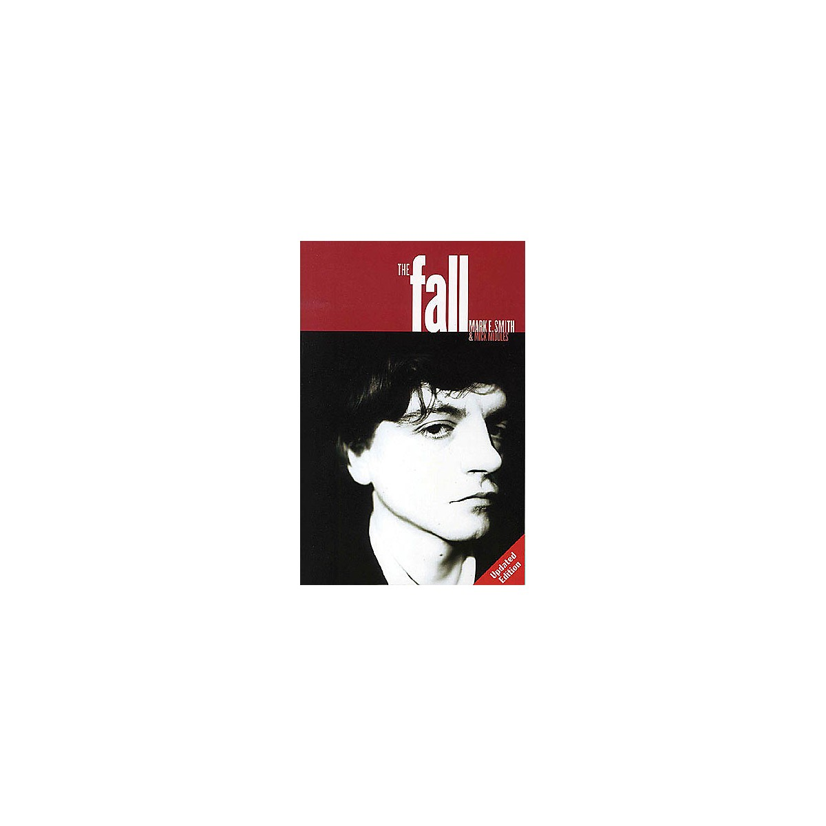 Omnibus The Fall (Mark E. Smith and Mick Middles) Omnibus Press Series Softcover