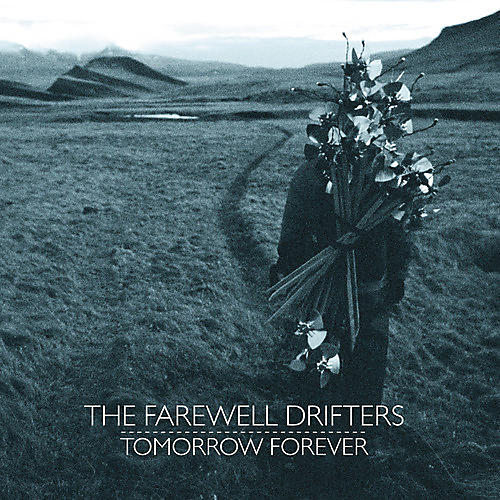 Alliance The Farewell Drifters - Tomorrow Forever