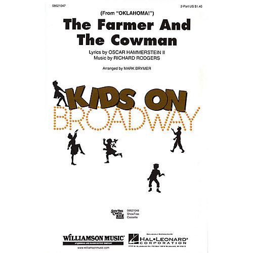Hal Leonard The Farmer and the Cowman (from Oklahoma!) 2-Part arranged by Mark Brymer