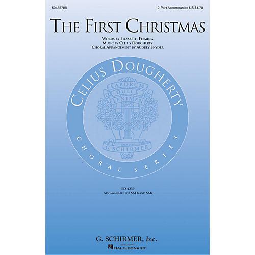 G. Schirmer The First Christmas 2-Part arranged by Audrey Snyder