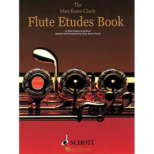 Schott The Flute Etudes Book Schott Series Softcover Composed by Mary Karen Clardy