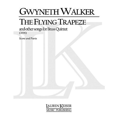 Lauren Keiser Music Publishing The Flying Trapeze Brass Quintet LKM Music Series by Gwyneth Walker