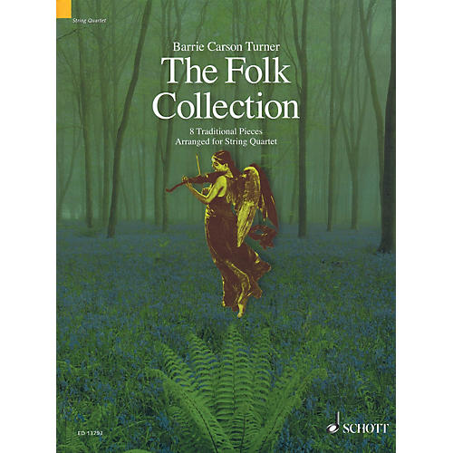 Schott The Folk Collection (8 Traditional Pieces arranged for String Quartet) String Ensemble Series by Various