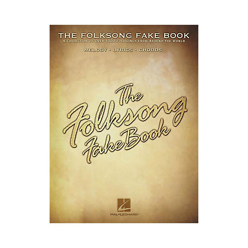 Hal Leonard The Folksong Fake Book - C Edition