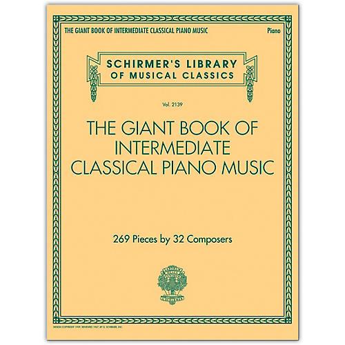 G. Schirmer The Giant Book of Intermediate Classical Piano Music