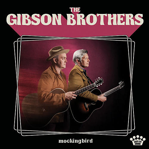 Alliance The Gibson Brothers - Mockingbird
