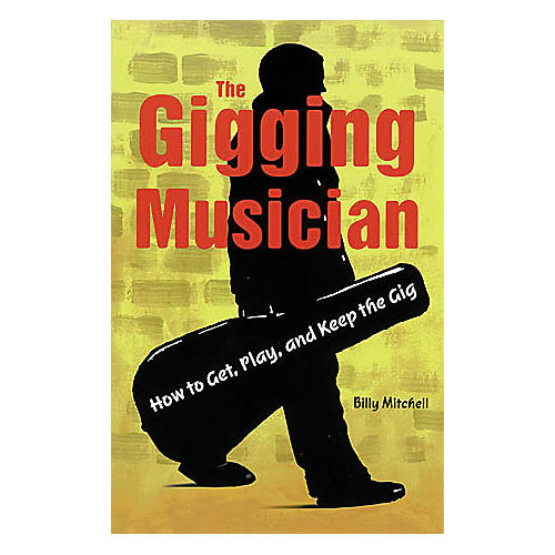 Hal Leonard The Gigging Musician Book