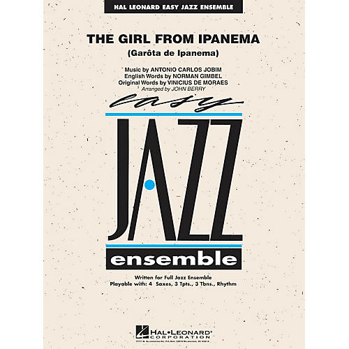 Hal Leonard The Girl from Ipanema Jazz Band Level 2 Arranged by John Berry