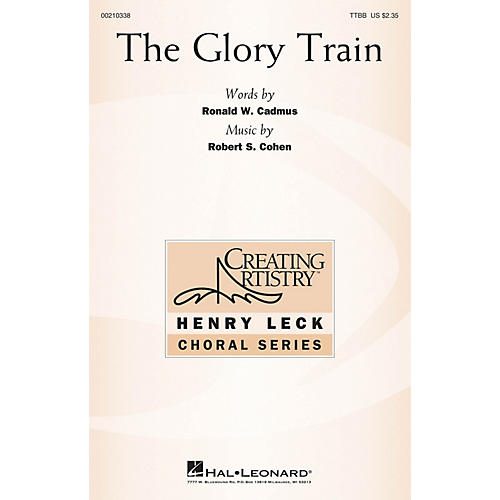 Hal Leonard The Glory Train TTBB composed by Robert S. Cohen