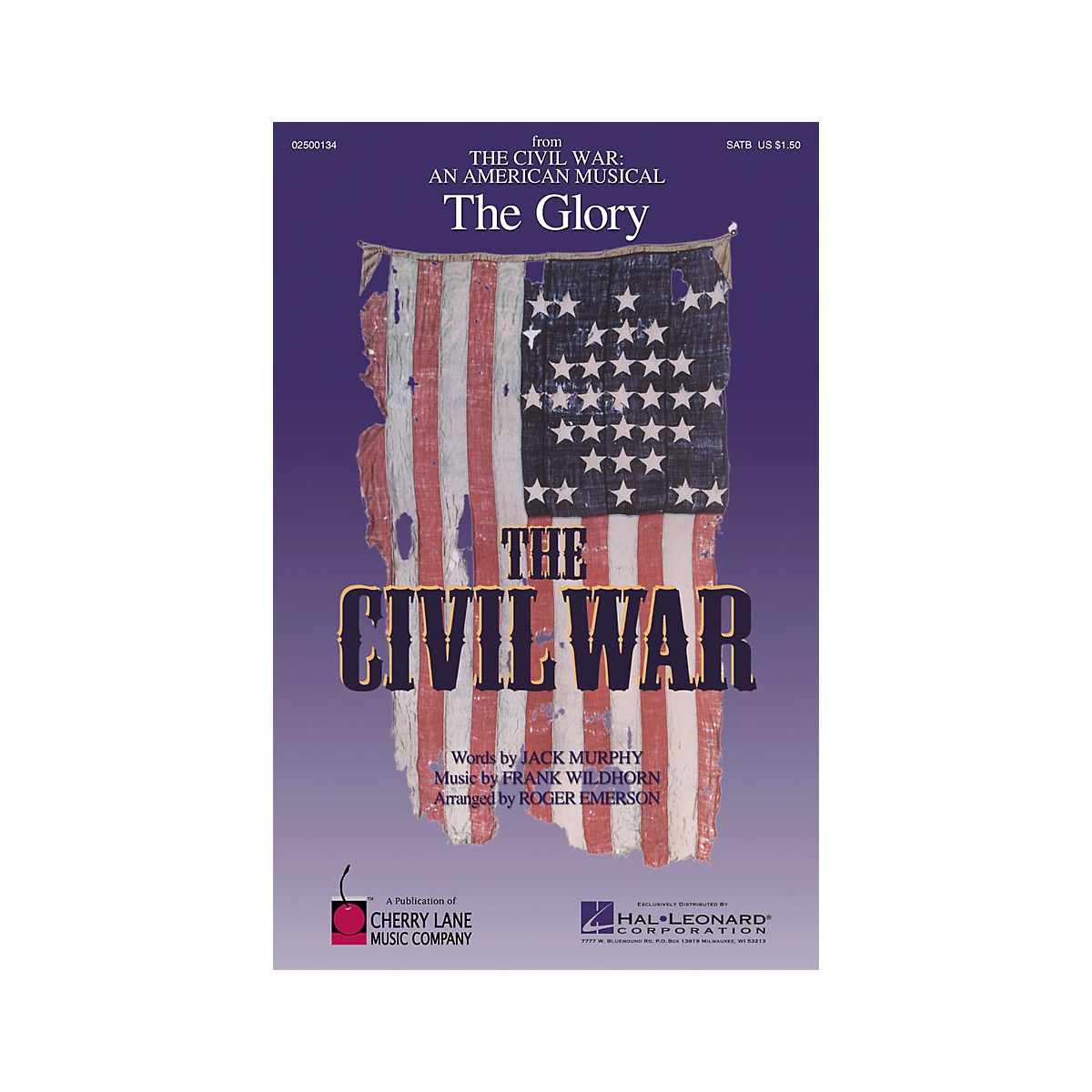 Cherry Lane The Glory (from The Civil War: An American Musical) SATB arranged by Roger Emerson