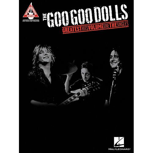 Hal Leonard The Goo Goo Dolls - Greatest Hits Volume 1 The Singles Tab Book