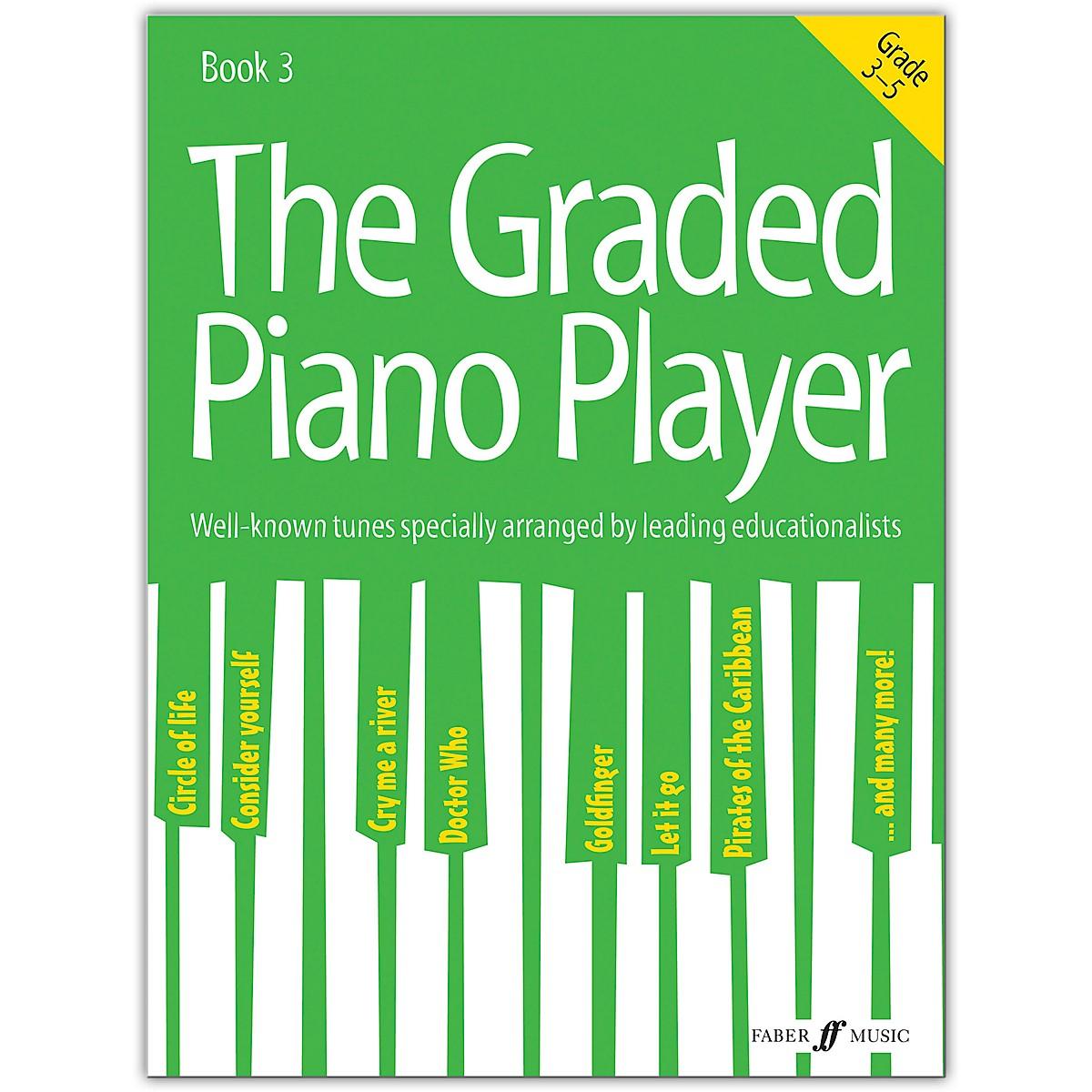 Faber Music LTD The Graded Piano Player, Book 3 (Grades 3-5)