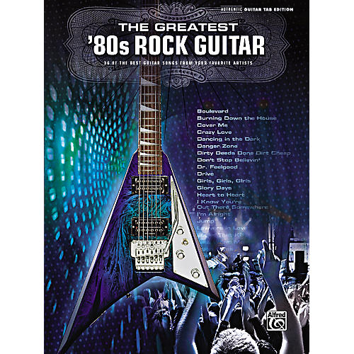 Alfred The Greatest '80s Rock Guitar Book