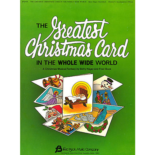 Fred Bock Music The Greatest Christmas Card DIRECTOR MAN composed by Fred Bock