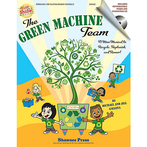 Hal Leonard The Green Machine Team - A Mini-Musical to Recycle, Replenish, and Renew! CLASSRM KIT by Jill Gallina