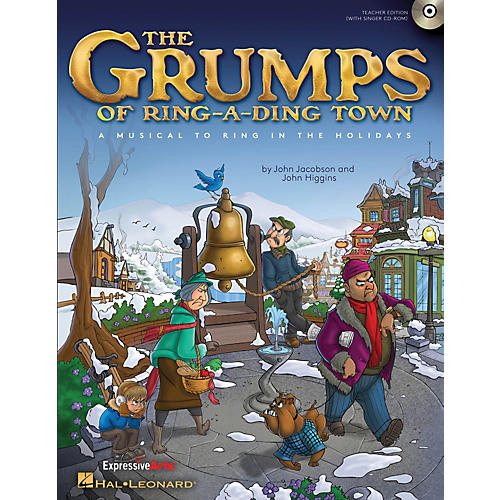 Hal Leonard The Grumps of Ring-A-Ding Town (A Holiday Musical for Young Voices) CLASSRM KIT Composed by John Jacobson